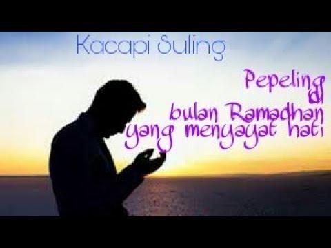 Kacapi suling Sunda - Pepeling di bulan Ramadhan yang menyayat hati.