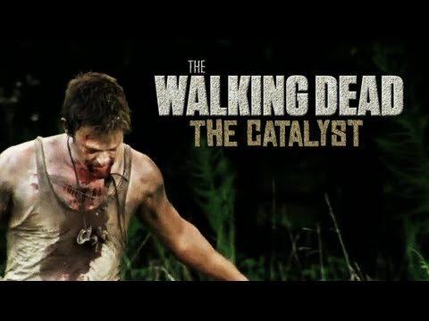 The Walking Dead || The Catalyst