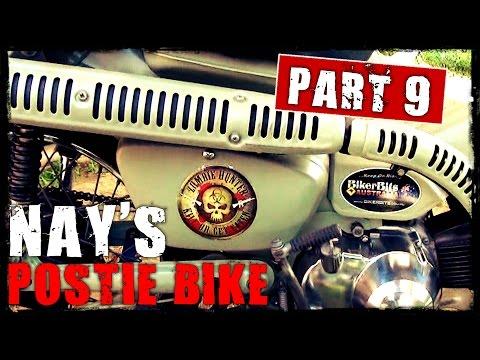 Nays Postie Bike Part 9