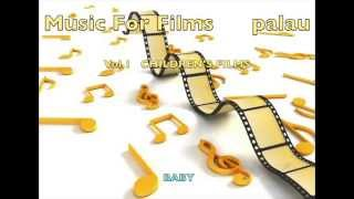 PALAU_Music For Films Vol.1_Children's Movies.