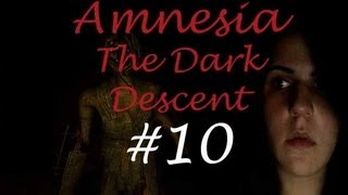 Amnesia The Dark Descent - Bölüm 10