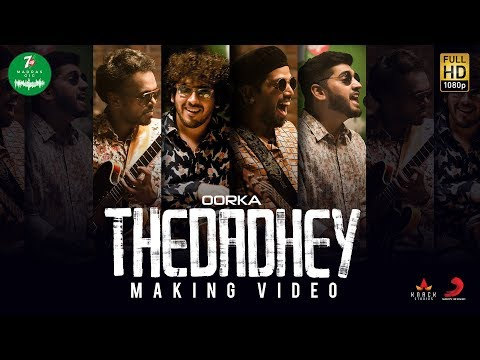 7UP Madras Gig - Thedadhey Making Video | Oorka