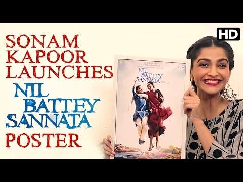 Sonam Kapoor Launches Nil Battey Sannata Poster
