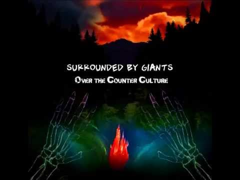 """Over The Counter Culture"" by Surrounded by Giants"