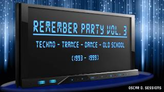 Remember Party vol.3 (Techno-Hard Trance-Dance-Old School)