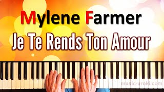 Ноты Mylene Farmer - Je te Rends ton Amour (Piano cover + ноты)