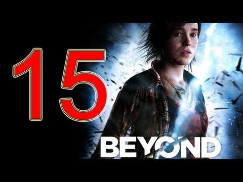 Beyond Two Souls Walkthrough part 15 No Commentary Gameplay Let's play Beyond Two Souls Walkthrough
