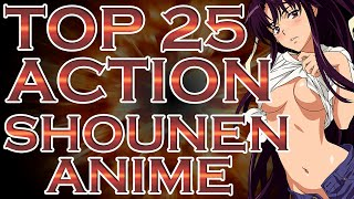 My Top 25 Shounen & Action Anime Suggestions Part 4