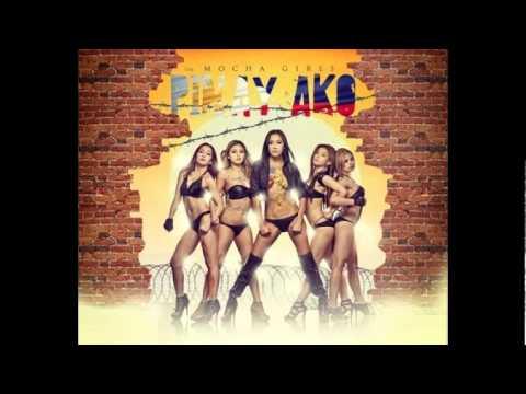 Mocha Girls - Pinay Ako (feat. PYT)