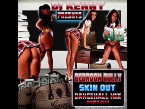 DJ KENNY BEDROOM BULLY SKIN OUT MIX MARCH 2013  YouTube thumbnail