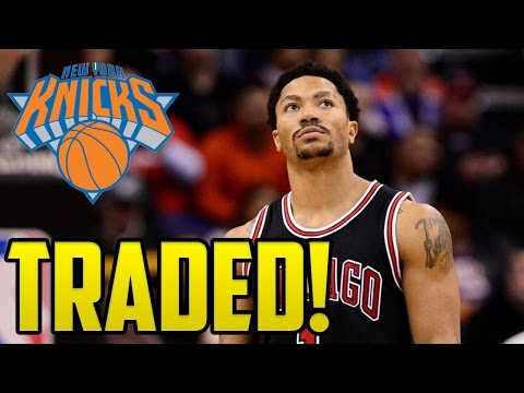 Derrick Rose Traded To The New York Knicks!!! | Good or Bad Trade?