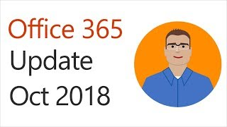 Office 365 Update for October 2018