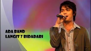 Ada Band : Langit 7 Bidadari (Lirik)