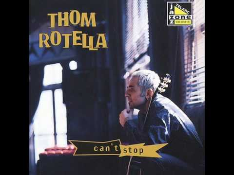 Thom Rotella - Can't Stop