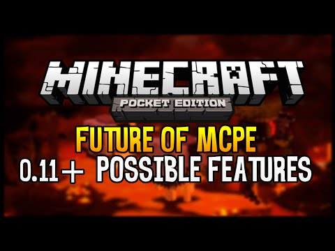 0.11+ Minecraft Pocket Edition - POSSIBLE FEATURES DISUCSSION [0.10 / 0.9]