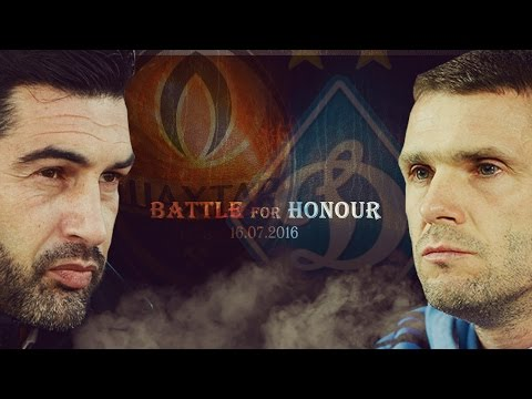 Shakhtar - Dynamo Kyiv | Battle For Honour 2016/17
