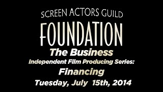 The Business - Independent Film Producing Series: Financing