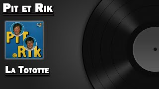 Watch Pit Et Rik La Tototte video