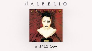 Watch Dalbello O Lil Boy video