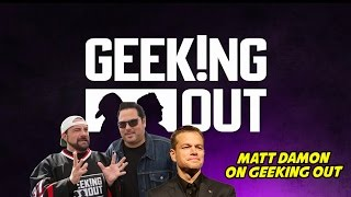 MATT DAMON ON GEEKING OUT