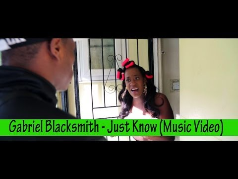 Gabriel Blacksmith - Just Know (Music Video) @MisjifTV