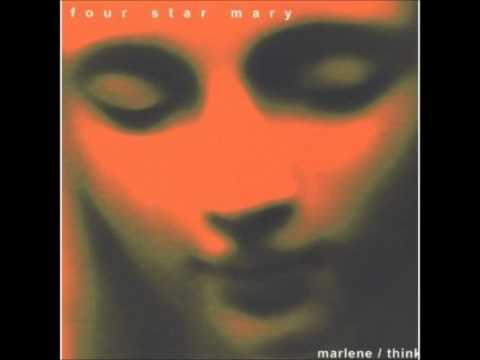 Four Star Mary - Think