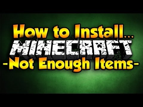 Minecraft - How to Install Not Enough Items (Minecraft 1.7)(Minecraft 1.7.2)(Minecraft 1.7.10)