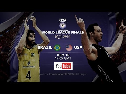 Live: Brazil vs USA - FIVB Volleyball World League Final 2015