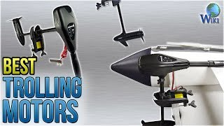 10 Best Trolling Motors 2018