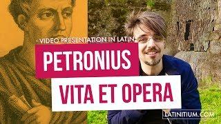 Petronii vita et opera (video in Latin) | Life and works of Petronius | Learn Latin | #56