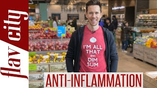 The BEST Anti-Inflammatory Foods At The Grocery Store...And What To Avoid!