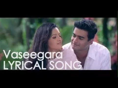 Vaseegara song with Lyrics