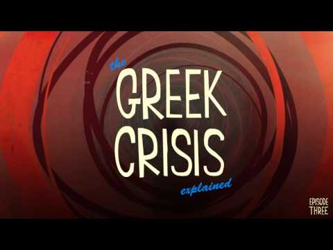 The Greek Crisis Explained , Episode 3 (greek subtitles)