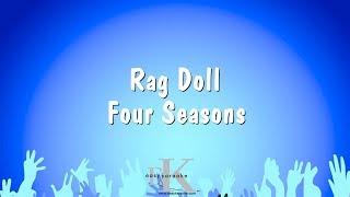 Rag Doll - Four Seasons (Karaoke Version)