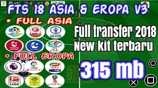 FTS 18 Asia & Eropa V3 by Asep Ifan86 4.98 MB