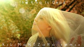 34 The King Is Dead 34 Klmntzr Remix