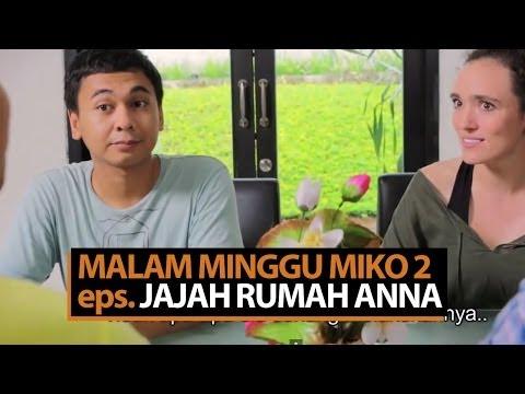 Malam Minggu Miko 2 (episode terbaru) – Jajah Rumah Anna
