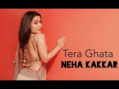 Download Lagu  Tera Ghata - Neha Kakkar Mp3 Free
