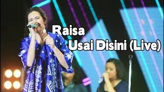 Download Lagu Raisa - Usai Disini (Live) Gratis STAFABAND