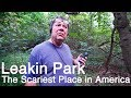Baltimore's Leakin Park : The Scariest Place in America / A Creepy Documentary Featurette MP3