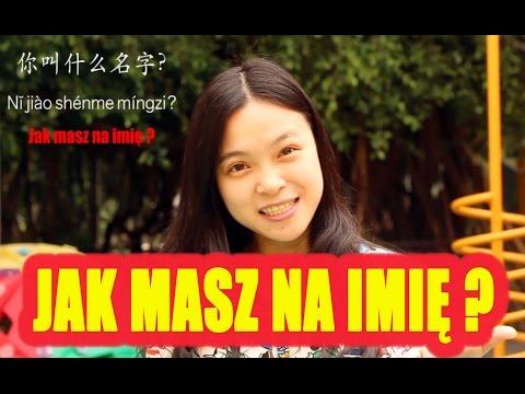 Język Chiński | Jak Masz Na Imię ? | Lekcja # 3