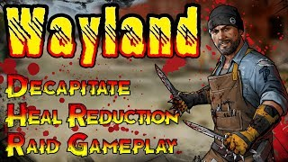 Wayland The Decapitator! No Healing Back With This Guy! The Walking Dead Road To Survival