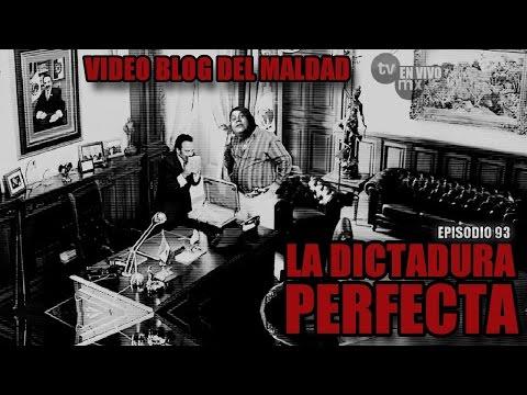 LA DICTADURA PERFECTA