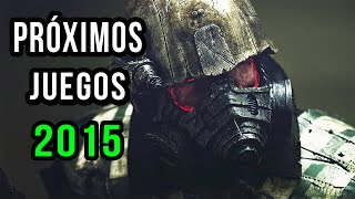 Proximos juegos del 2015 | Confirmados | XBOX ONE, XBOX 360, PS4, PC | Parte 1