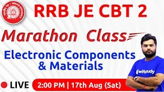 2:00 PM - RRB JE 2019 (CBT-2) | Electronic Components & Materials by Ratnesh Sir (Marathon Class)