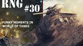 World of Tanks: RNG - Episode 30