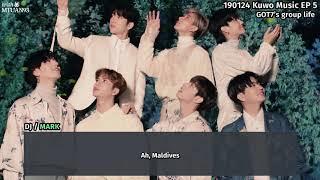 190124 Kuwo Music EP 5 - GOT7 Mark's group life (eng subs)
