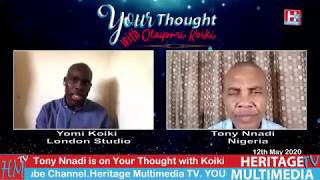 Tony Nnadi on Your Thought with Olayomi Koiki. 12th May 2020