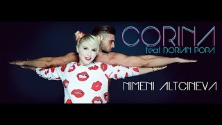 Corina ft. Dorian Popa - Nimeni altcineva