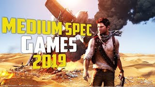 Top 10 Medium Spec PC Games 2019 | MEDIUM SPEC PC GAMES | 4GB RAM GAMES | 2019